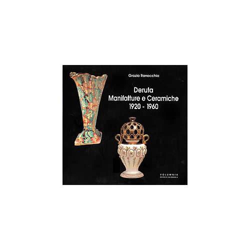 Deruta: Manifatture e Ceramiche 1920 - 1960 - Italian Pottery Outlet
